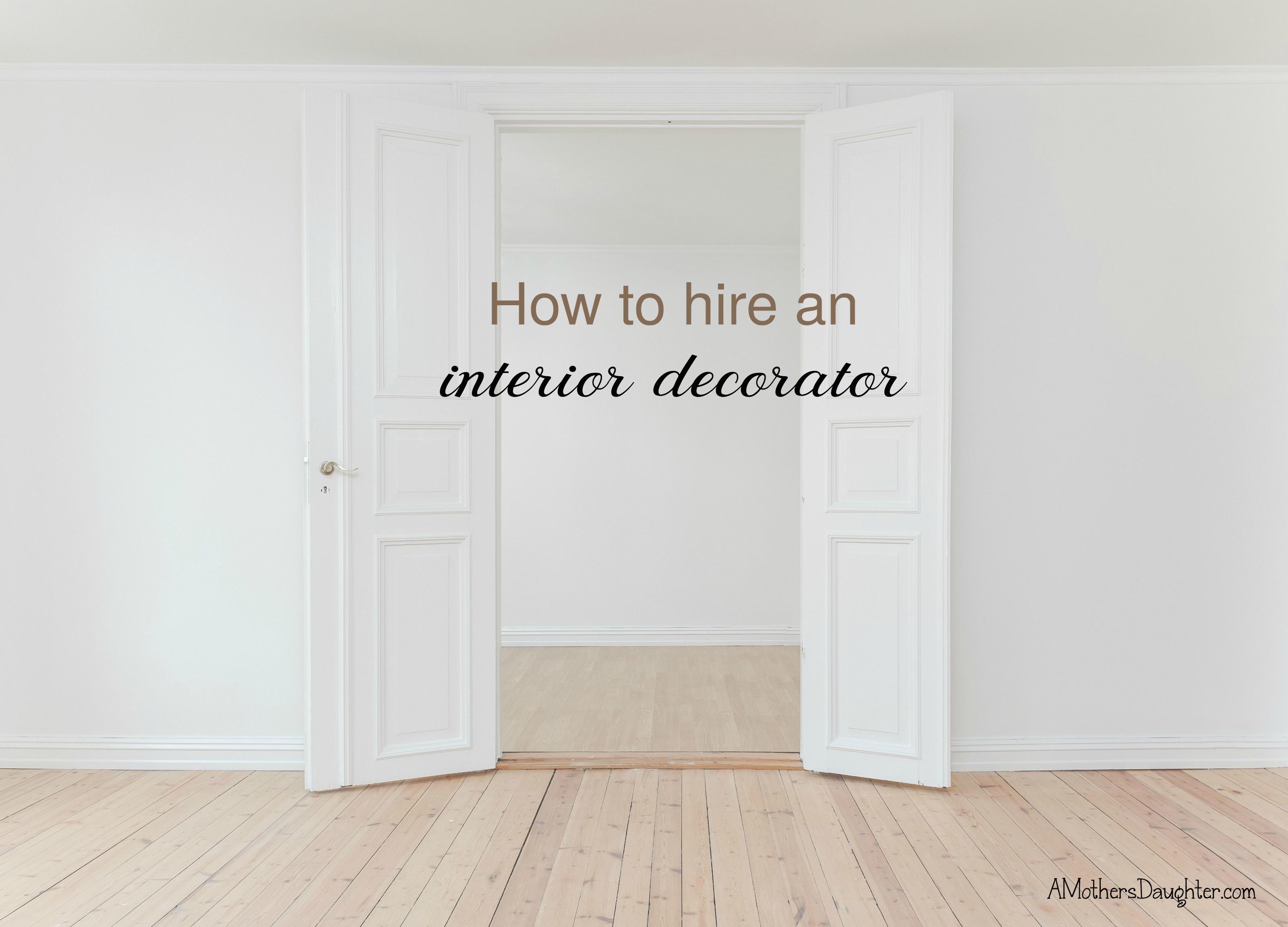 Hire A Home Decorator Should I Hire An Interior